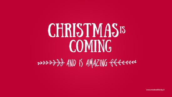 sfondo christmas is coming