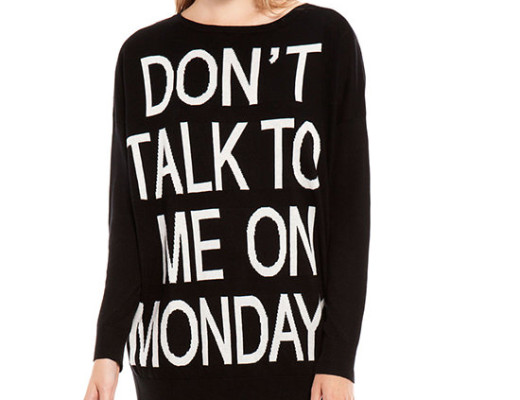 don't talk to me on mondays