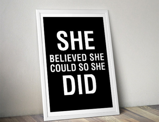 she_believed_she_could_so_she_did_print