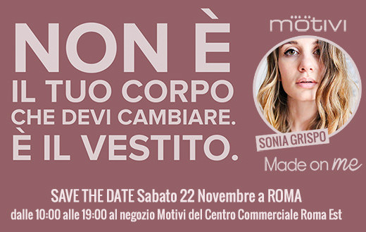 motivi_made_on_me_blogger_roma_sonia_grispo