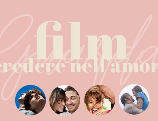 film per credere ancora nell'amore
